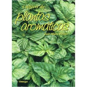 Cultivo de plantas aromáticas