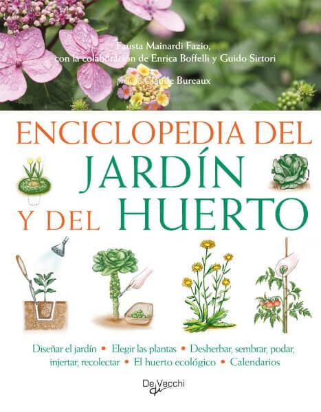 Enciclopedia del jardin y del huerto