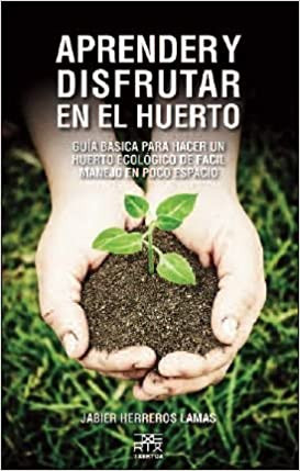 Libro aprender y disfrutar en el huerto