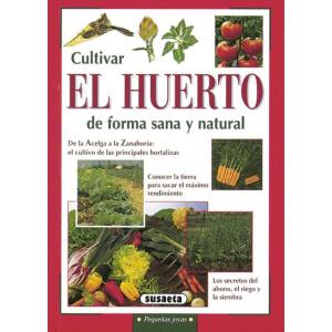 Libro Cultivar el huerto de forma sana y natural