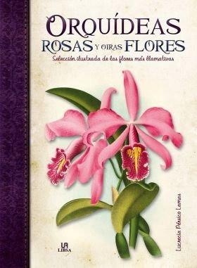 Libro orquideas,rosas y otras flores