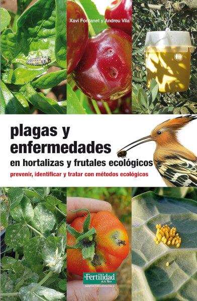 Libro plagas y enfermedades en hortalizas y frutales ecologicos